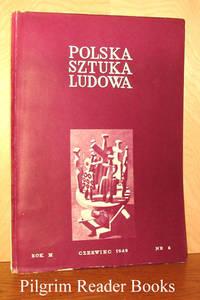 Polska Sztuka Ludowa, Rok III, Czerwiec 1949, Nr. 6