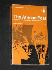 The African Past: Chronicles from Antiquity to Modern Times