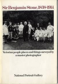 SIR BENJAMIN STONE, 1838-1914 & THE NATIONAL PHOTOGRAPHIC RECORD ASSOCIATION, 1897-1910