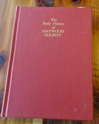 The Early History of Haywood County