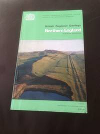 BRITISH REGIONAL GEOLOGY : NORTHERN ENGLAND