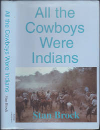 All the Cowboys Were Indians