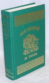 Indian Depredations in Texas; A Facsimile Reproduction of the Original [reprint titlepage]. Indian Depredations in Texas. Reliable Accounts of battles, wars, adventures, forays, murders, massacres, etc., etc., together with biographical sketches of many of the most noted indian fighters and frontiersmen of Texas. Sold by subscription only. [Austin: Hutchings Printing House, 1889]