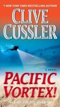 image of Pacific Vortex!: 6 (Dirk Pitt Adventure)