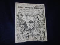 image of Garfield County, Colorado, The First Hundred Years 1883-1983