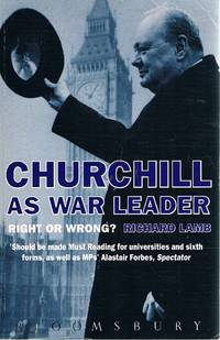 image of Churchill As War Leader: Right Or Wrong