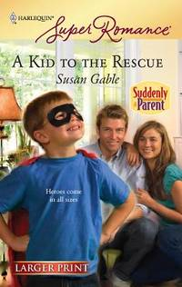A Kid to the Rescue