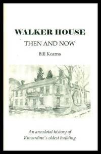 image of WALKER HOUSE - Then and Now