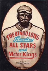 The Bingo Long Traveling All Stars and Motor Kings by  William Brashler - First Edition - 1973 - from Cinemage Books (SKU: 010097)