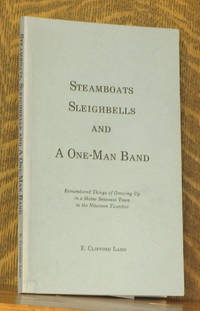 STEAMBOATS SLEIGHBELLS AND A ONE-MAN BAND
