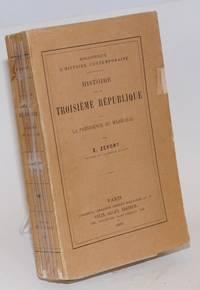 image of Histoire de la troisième république: La présidence du Maréchal