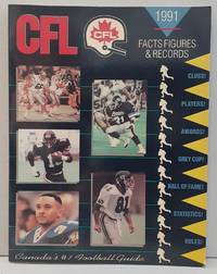 CFL: Canadian Football League 1991 Facts, Figures and Records