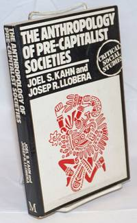 The Anthropology of Pre-Capitalist Societies