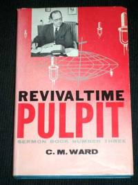 Revivaltime Pulpit - Sermon Book Number Three (# 3)
