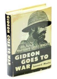 Gideon Goes To War :Orde Wingate