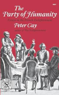 image of Party of Humanity : Essays in the French Enlightenment
