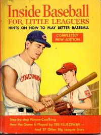 Inside Baseball for Little Leaguers: Hints on How to Play Better Baseball by  Mickey McConnell - Hardcover - 1956 - from M Hofferber Books and Biblio.com