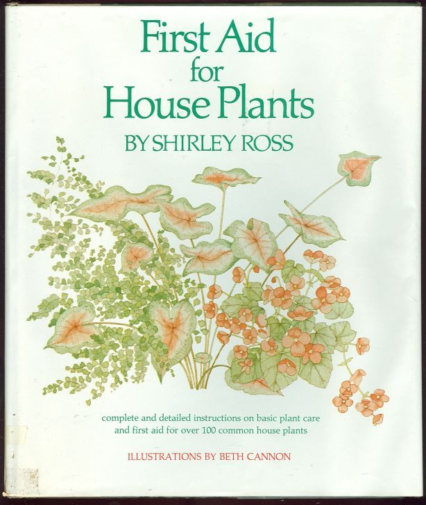 FIRST AID FOR HOUSE PLANTS, Ross, Shirley