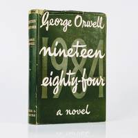 Nineteen Eighty-Four [1984] by George Orwell - First - 1949 - from Fine Book Cellar ABA ILAB PBFA (SKU: 1476183138652)
