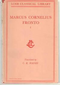 Marcus Cornelius Fronto Correspondence, I (Volume I)