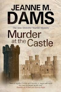 Murder At The Castle: 13 A Dorothy Martin Mystery