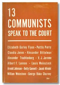 13 COMMUNISTS SPEAK TO THE COURT