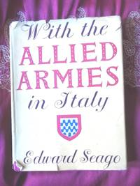 With the Allied Armies in Italy