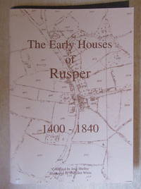 The Early Houses of Rusper 1400 - 1840