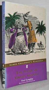 Land of Green Ginger (Faber Children's Classics)