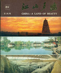 XIAN : 1981, CHINA - A LAND OF BEAUTY Series, Volume 12