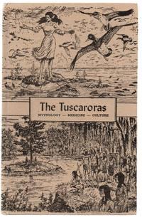 The Tuscaroras: Mythology - Medicine - Culture