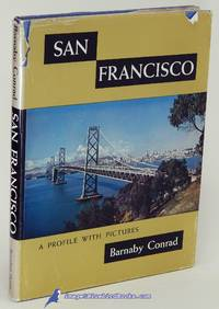 image of San Francisco: A Profile with Pictures