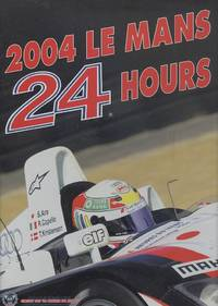 Le Mans 24 Hours 2004: The Official Year Book (Endurance is Le Mans)