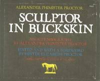 SCULPTOR IN BUCKSKIN.; An Autobiography