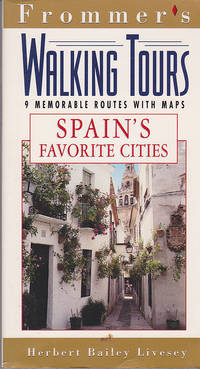 Frommer's Walking Tours: Spain's Favorite Cities
