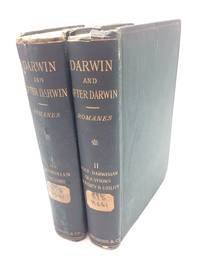 Darwin, and After Darwin: an Exposition of the Darwinian Theory and a Discussion of...