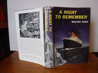 A Night to Remember by Lord, Walter - 1955