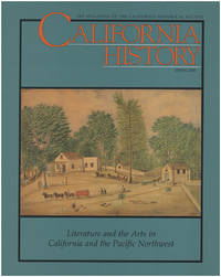 California History: Literature and the Arts in California and the Pacific Northwest (Volume LXXIX, No. 1, Spring 2000)