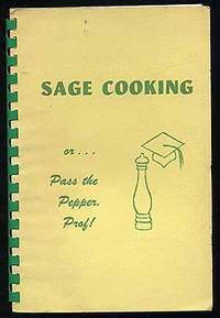 Sage Cooking or Pass the Pepper, Prof!