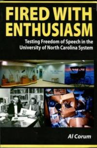 Fired With Enthusiasm: Testing Freedom Of Speech In The University Of North Carolina System