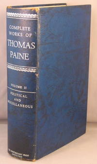The Complete Political Works of Thomas Paine: Volume II 2 [ONLY]