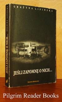 image of Jesli Zapomne O Nich . . .