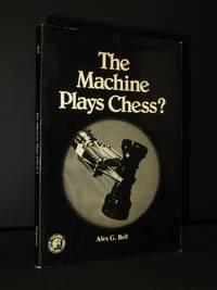 The Machine Plays Chess