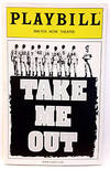 View Image 2 of 3 for Walter Kerr Theatre presents: Take Me Out (Playbill) Inventory #166695