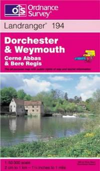 image of Dorchester and Weymouth, Cerne Abbas and Bere Regis (Landranger Maps)