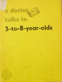A Doctor Talks to 5 to 8 Year Olds