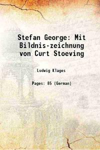 Stefan George Mit Bildnis-zeichnung von Curt Stoeving 1902 by Ludwig Klages - Paperback - 2016 - from Gyan Books (SKU: PB1111002247002)