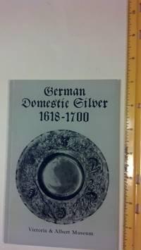 German domestic silver 1618-1700 (Small picture books,no.64)