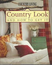 image of Country Living The Country Look and How to Get It