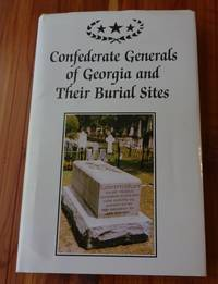 image of Confederate Generals of Georgia and Their Burial Sites